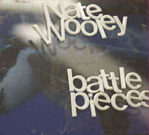 Nate Wooley's Battle Pieces II - Relative Pitch